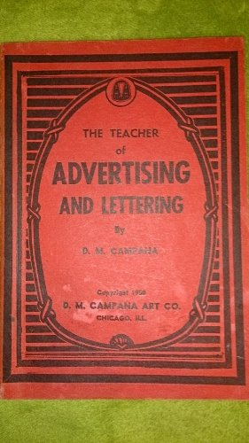 Teacher of Advertising and Lettering: Campana, D.M.