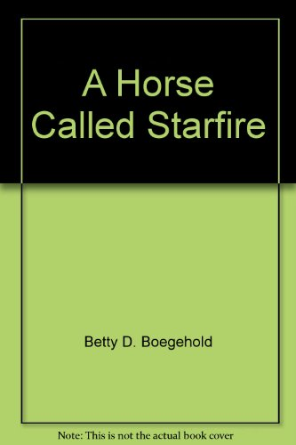 9789994576807: A Horse Called Starfire