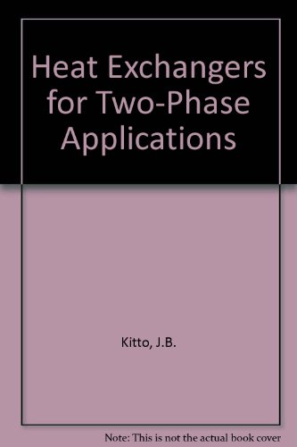 9789994588817: Heat Exchangers for Two-Phase Applications