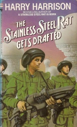 9789994607334: Title: The Stainless Steel Rat Gets Drafted