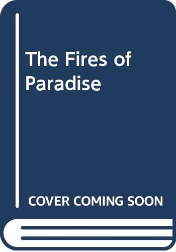 9789994621033: The Fires of Paradise