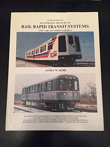 Rail Rapid Transit Systems and Cars of: James W. Kerr