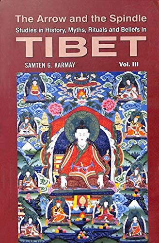 9789994655229: Arrow and Spindle, The. vol 3- Studies in History, Myths, Rituals and Beliefs in Tibet