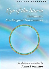 9789994664481: Eye of the Storm: Bairotsana's Original Transmissions