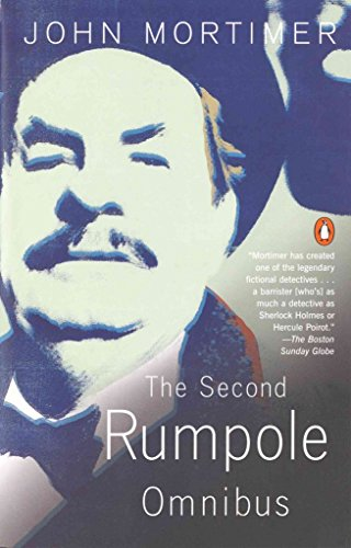 9789994673667: [The Second Rumpole Omnibus: Rumpole for the Defence;Rumpole and the Golden Thread; Rumpole's Last Case] [by: Sir John Mortimer]