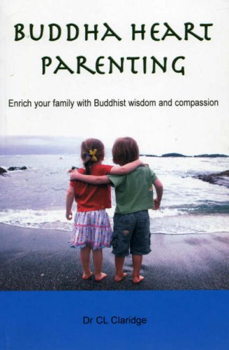 9789994678839: Buddha Heart Parenting: Enrich Your Family with Buddhist Wisdom and Compassion
