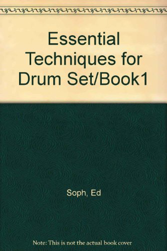 9789994706969: Essential Techniques for Drum Set/Book1