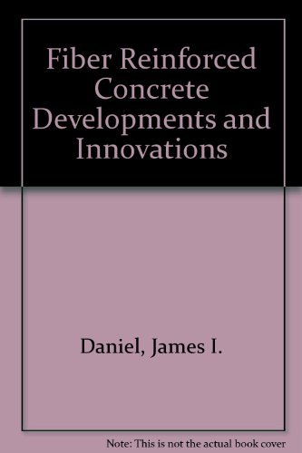 9789994714933: Fiber Reinforced Concrete Developments and Innovations