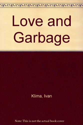 9789994717279: Love and Garbage