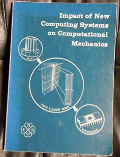 9789994884056: Impact of New Computing Systems on Computational Mechanics