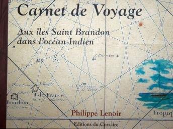 9789994922888: Carnet De Voyage Aux îles Saint Brandon Dans L'Océan Indien