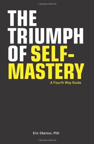 9789994927784: The Triumph of Self-Mastery
