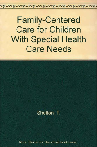 9789994928804: Family-Centered Care for Children With Special Health Care Needs