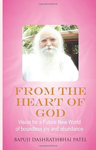 9789994992188: From the Heart of God: Vision for Future New World of boundless joy and abundance