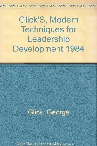 9789995028527: Glick'S, Modern Techniques for Leadership Development 1984