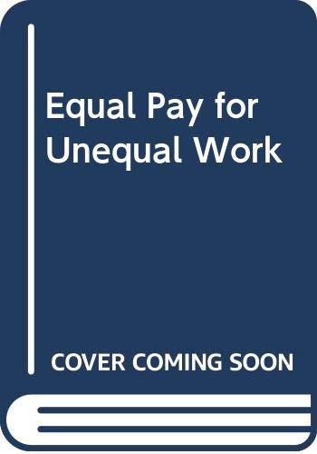 9789995031435: Equal Pay for Unequal Work