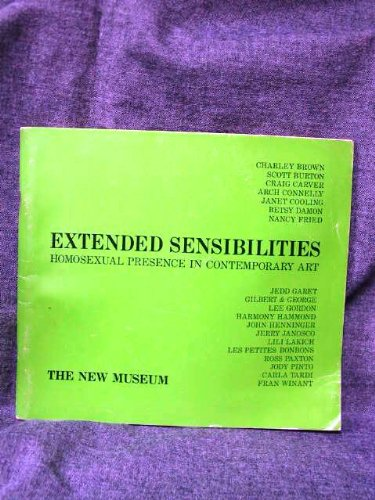 9789995067342: Extended Sensibilities: Homosexual Presence in Contemporary Art