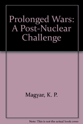 9789995079796: Prolonged Wars: A Post-Nuclear Challenge