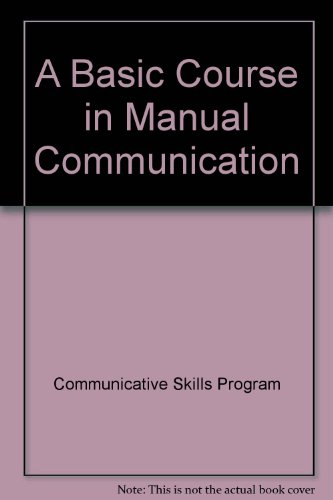 9789995091811: A Basic Course in Manual Communication
