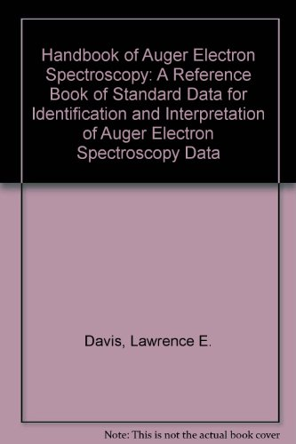 9789995145330: Handbook of Auger Electron Spectroscopy: A Reference Book of Standard Data for Identification and Interpretation of Auger Electron Spectroscopy Data