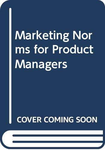 Marketing Norms for Product Managers: F. Beaven Ennis