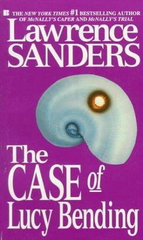 The Case of Lucy Bending: Sanders, Lawrence