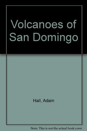9789995198701: Volcanoes of San Domingo