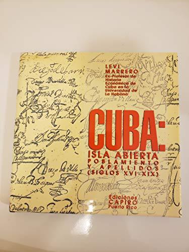 9789995203016: Cuba: Isla Abierta (Siglos XVI-XIX) (Spanish Edition)