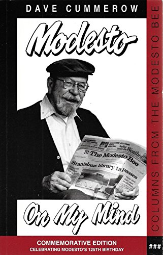 9789995226749: Modesto on My Mind: A Collection of Columns Published in the Modesto Bee