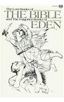 9789995244385: Lost Books of the Bible and the Forgotten Books of Eden