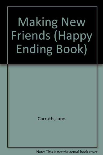 9789995247096: Making New Friends (Happy Ending Book)