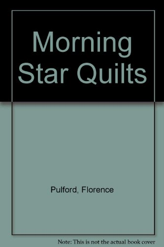 9789995298432: Morning Star Quilts
