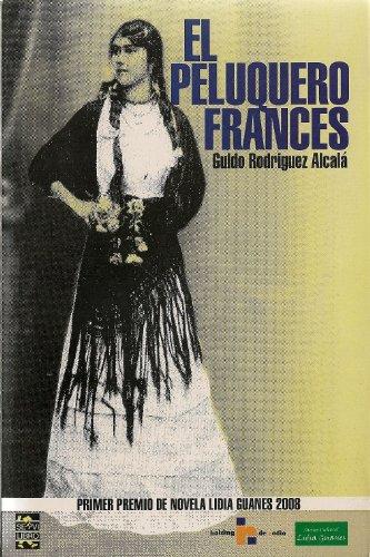 El Peluquero Frances: Guido Rodriguez Alcala