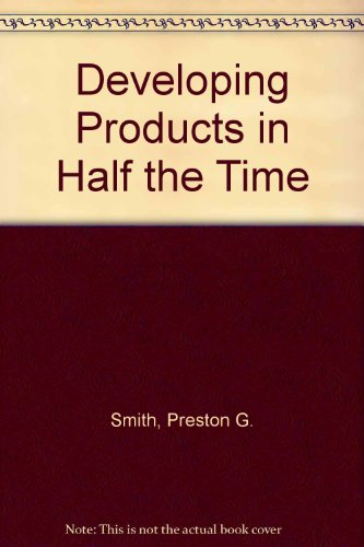 9789995306106: Developing Products in Half the Time