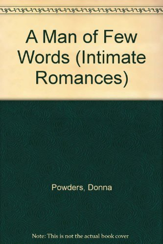 9789995391317: A Man of Few Words (Intimate Romances)