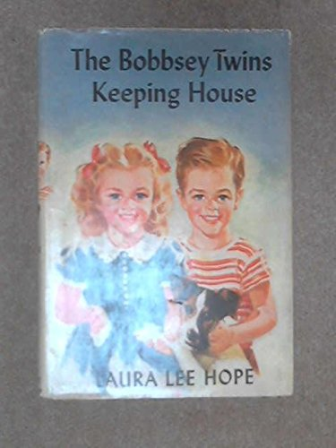 BOBBSEY TWINS KEEPING HOUSE: Hope, Laura Lee