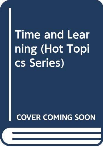 Time and Learning (Hot Topics Series)