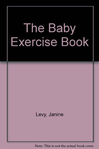 9789995474676: The Baby Exercise Book
