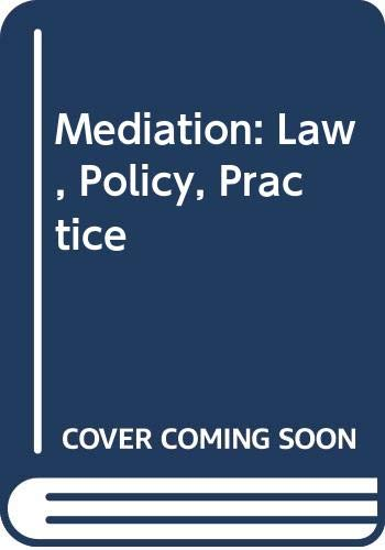 9789995483982: Mediation: Law, Policy, Practice