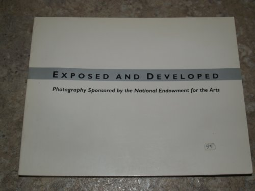 Exposed and Developed: Photography Sponsored by the National Endowment for the Arts