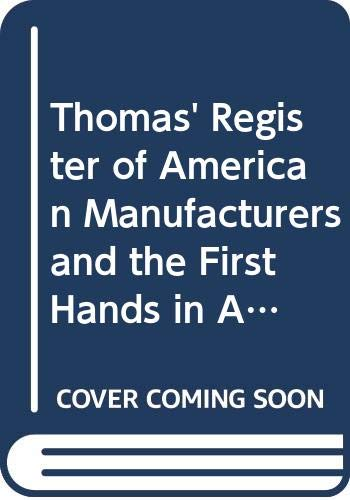 9789995536046: Thomas' Register of American Manufacturers and the First Hands in All Lines: The Buyers' Guide, 1905-1906