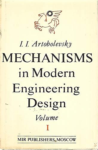 9789995609986: Mechanisms in Modern Engineering Design: Lever Mechanisms, Vol. 1