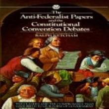 9789995641634: The Anti-Federalist Papers and the Constitutional Convention Debates