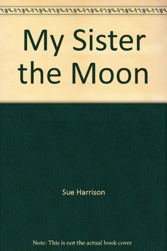 9789995644031: My Sister the Moon