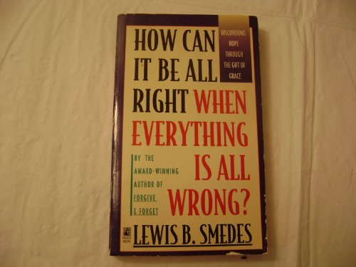 9789995657512: How Can It Be All Right When Everything Is All Wrong?