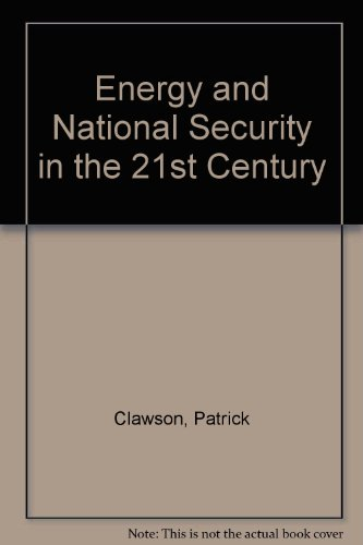 9789995680732: Energy and National Security in the 21st Century