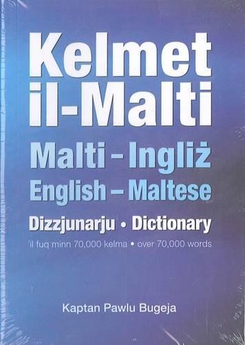 Kelmet Il-Malti: Pocket Maltese-English & English-Maltese Dictionary