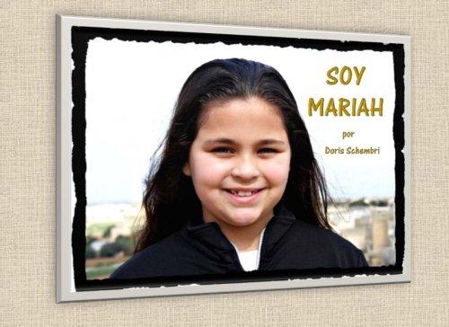 Soy Mariah (Spanish Edition): Schembri, Doris