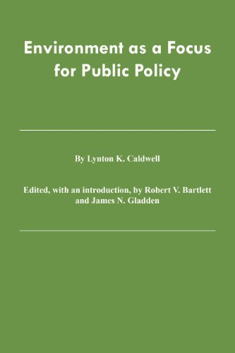 9789995774066: Environment As a Focus for Public Policy