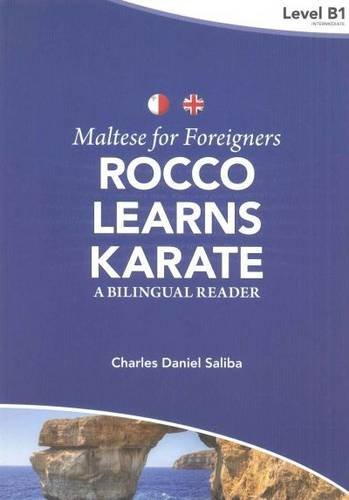 9789995782641: Maltese for Foreigners - Rocco Learns Karate: A Bilingual Maltese-English Reader